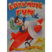 Lots More Fun Coloring and Activity Book
