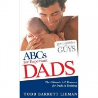 Go to Guides for Guys ABCs for Expectant Dads (Go-to Guides for Guys) [Paperback]