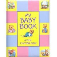 My Baby Book - A First Five Year Diary